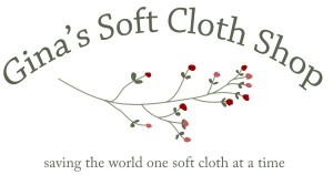 Ginas Soft Cloth Shop - Napkins, Paperless Towels, and Fun stuff for the little ones.