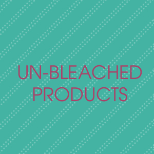 Un-Bleached Products